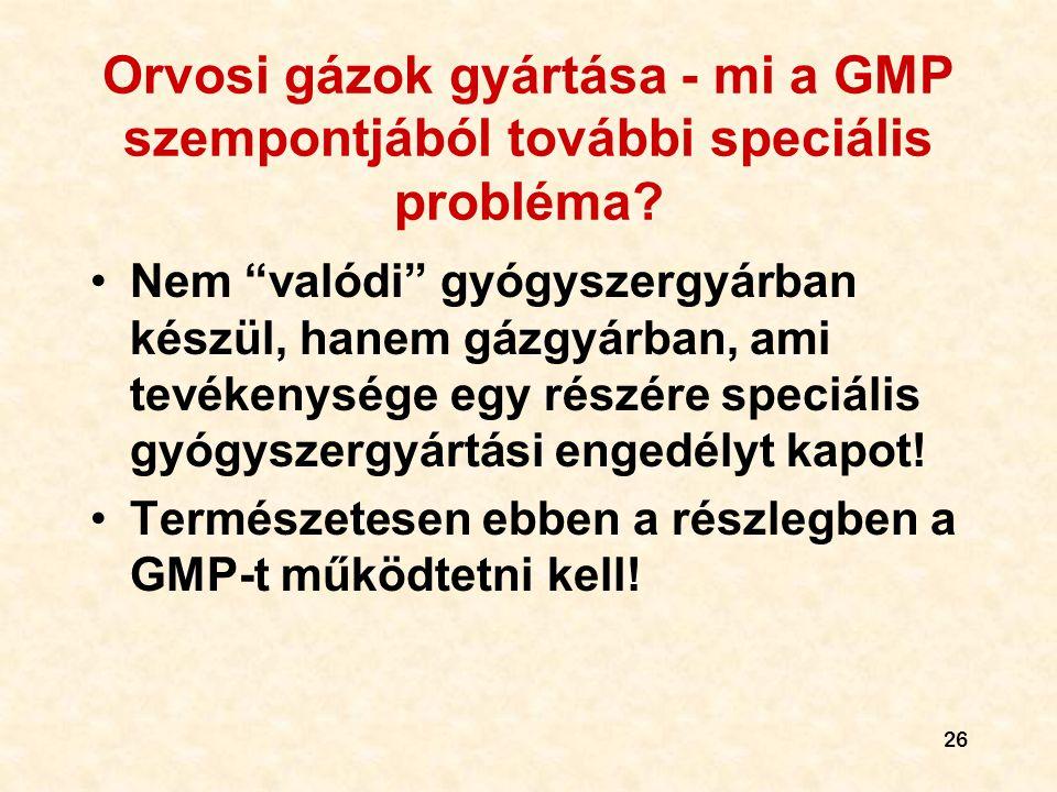 Orvosi gázok gyártása - mi a GMP szempontjából további speciális probléma