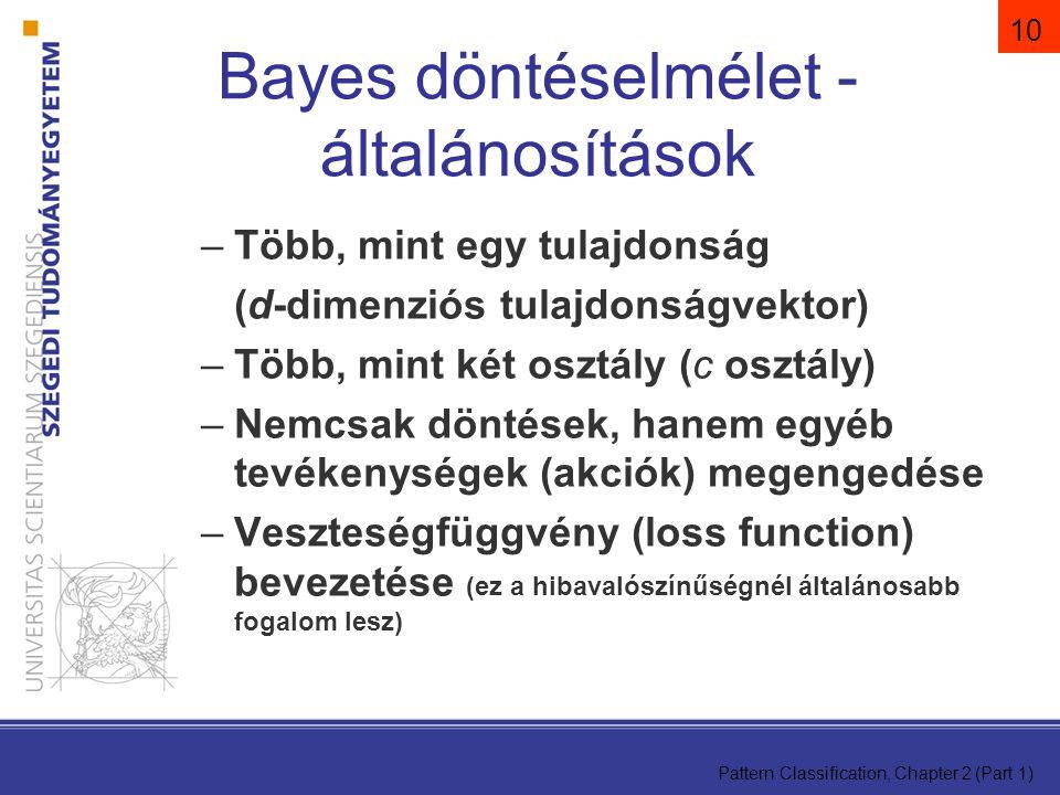 Bayes döntéselmélet - általánosítások