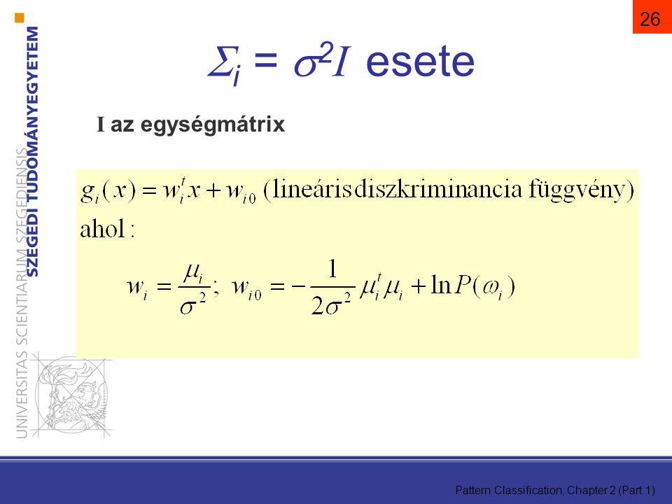 i = 2I esete I az egységmátrix 26