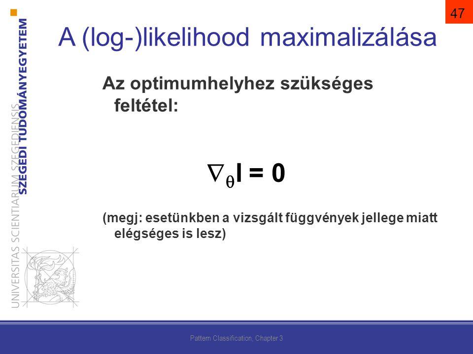 A (log-)likelihood maximalizálása