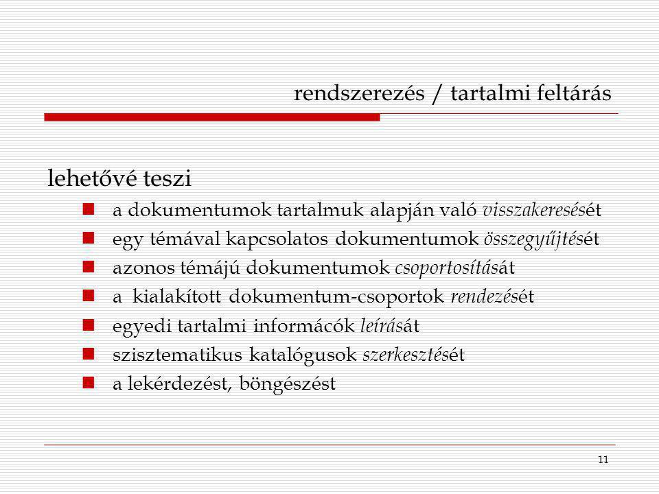 rendszerezés / tartalmi feltárás
