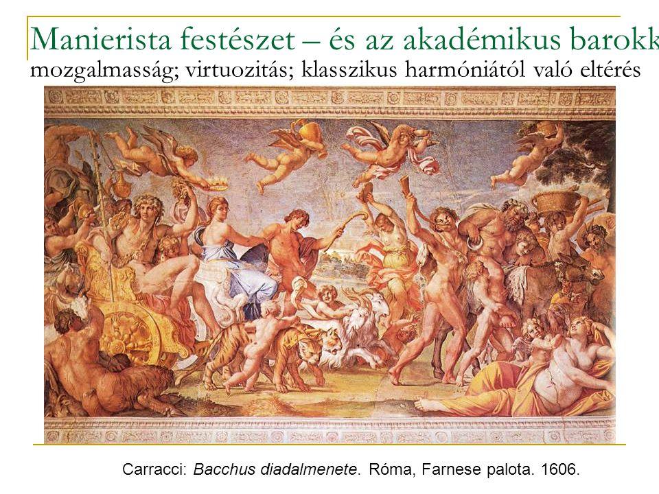Manierista festészet – és az akadémikus barokk
