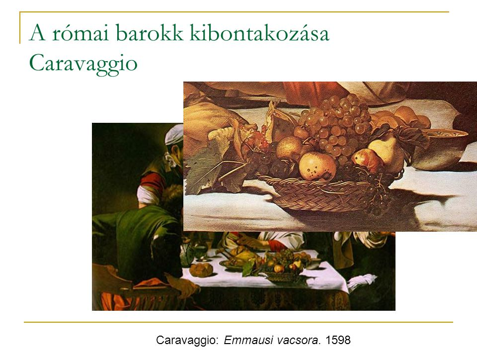 A római barokk kibontakozása Caravaggio