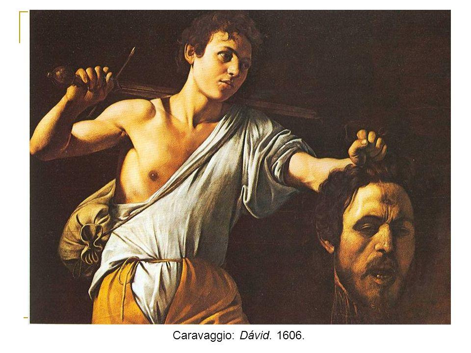 Caravaggio: Dávid. 1606.
