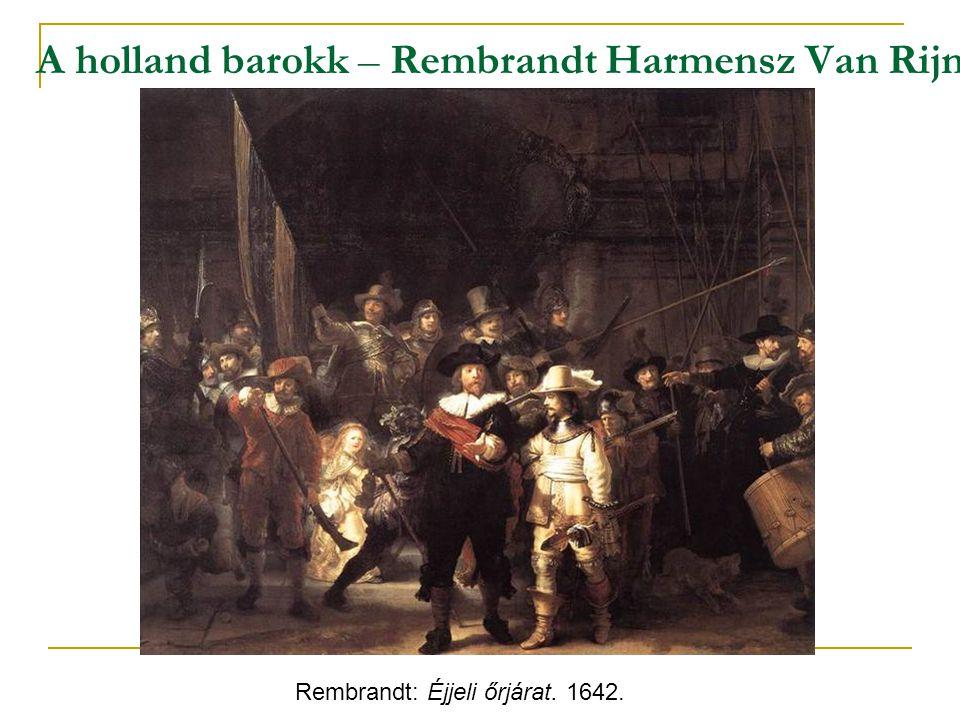 A holland barokk – Rembrandt Harmensz Van Rijn