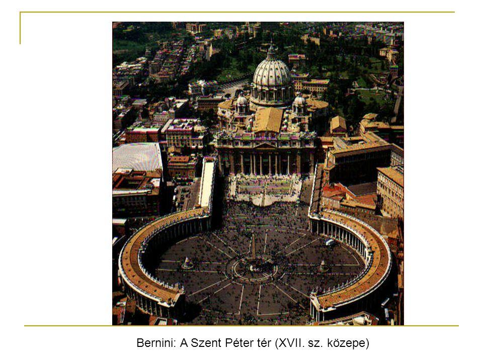 Bernini: A Szent Péter tér (XVII. sz. közepe)