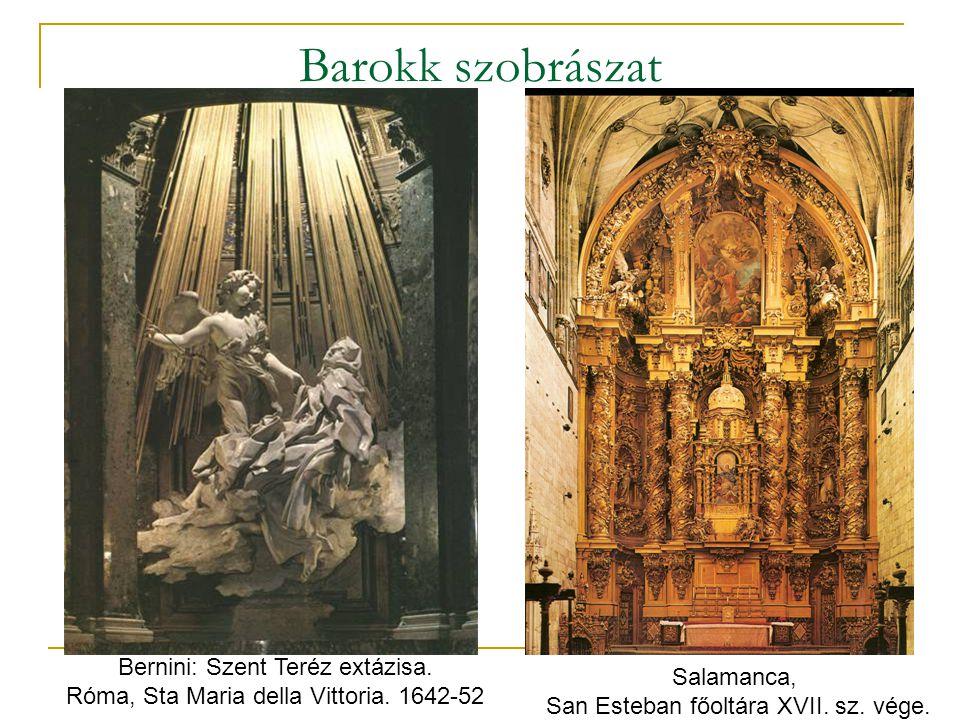 Barokk szobrászat Bernini: Szent Teréz extázisa. Salamanca,
