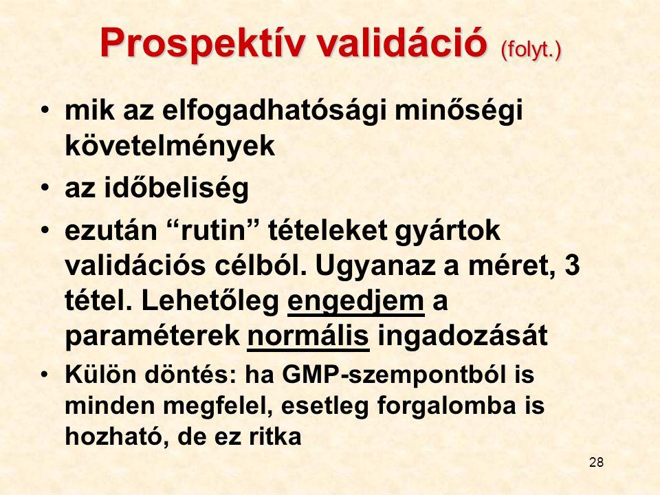 Prospektív validáció (folyt.)