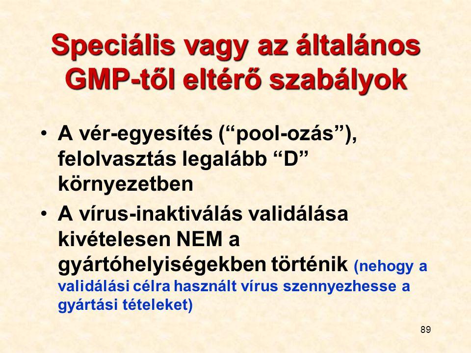 Speciális vagy az általános GMP-től eltérő szabályok