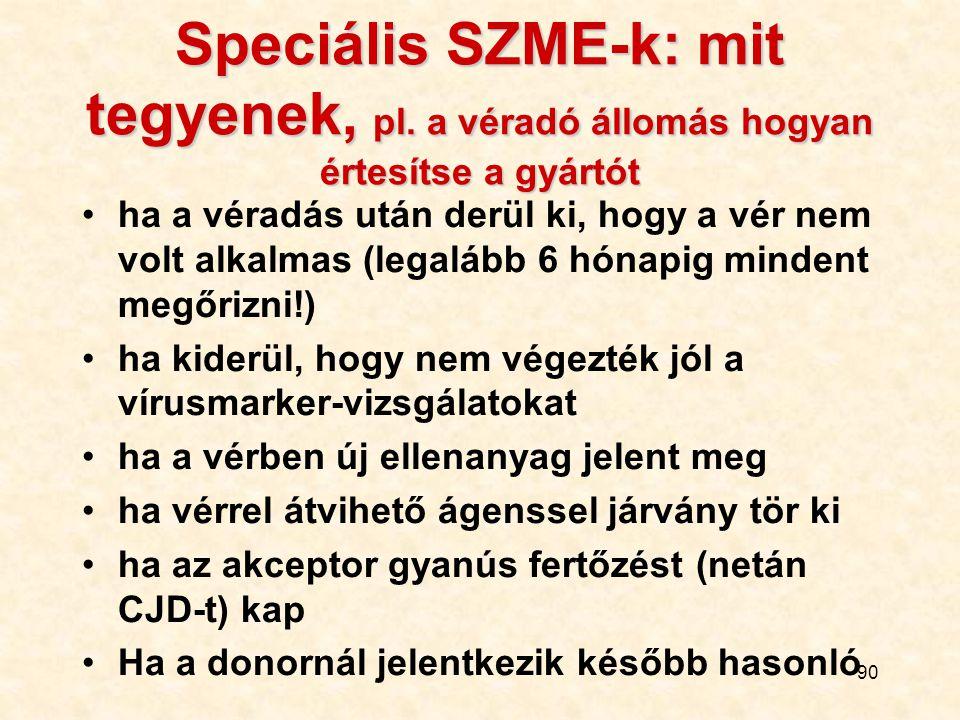 Speciális SZME-k: mit tegyenek, pl