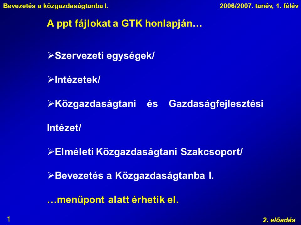 A ppt fájlokat a GTK honlapján…