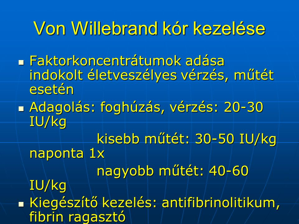 Von Willebrand kór kezelése
