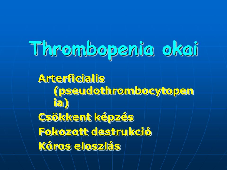 Thrombopenia okai Arterficialis (pseudothrombocytopenia)