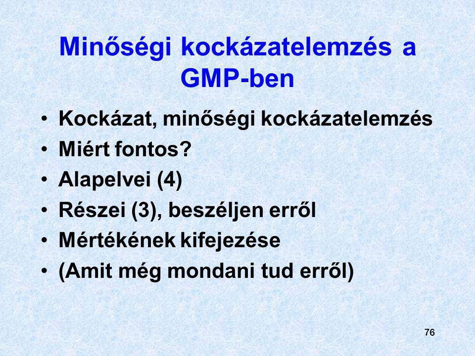 Minőségi kockázatelemzés a GMP-ben