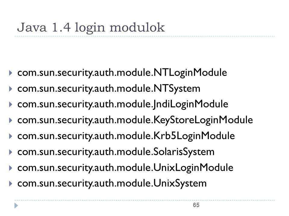 Java 1.4 login modulok com.sun.security.auth.module.NTLoginModule