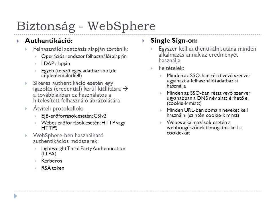 Biztonság - WebSphere Authentikáció: Single Sign-on: