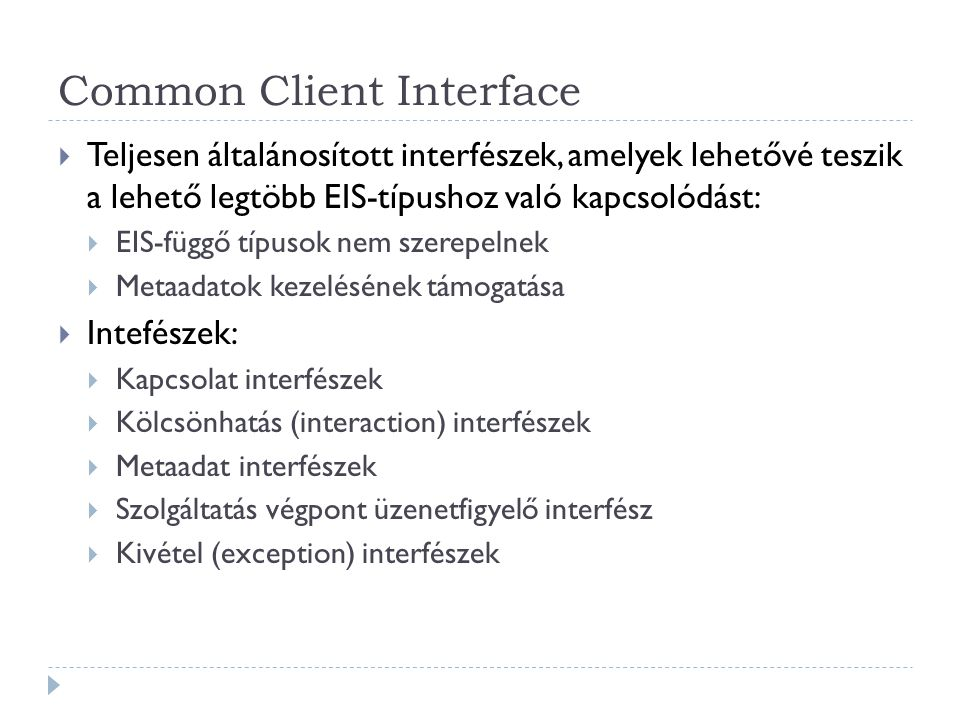 Common Client Interface
