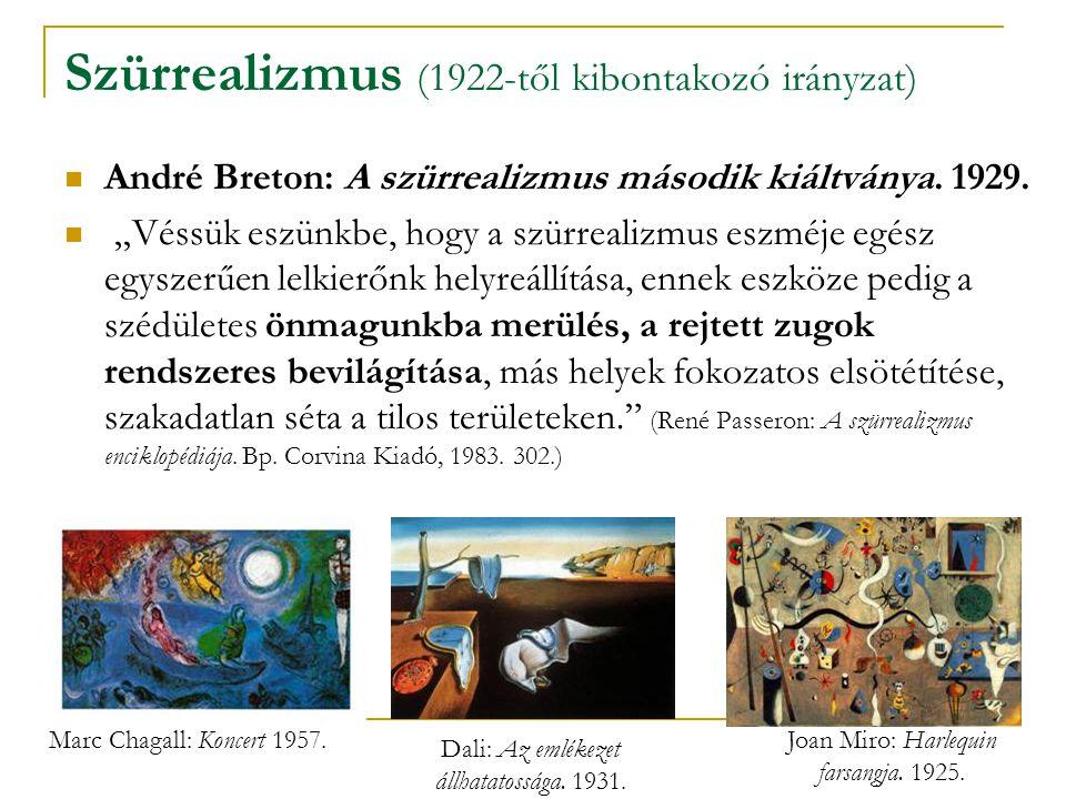 Szürrealizmus (1922-től kibontakozó irányzat)