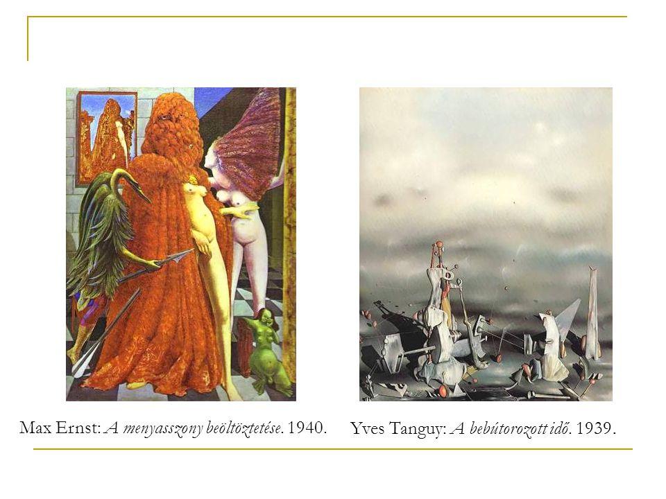 Max Ernst: A menyasszony beöltöztetése. 1940.