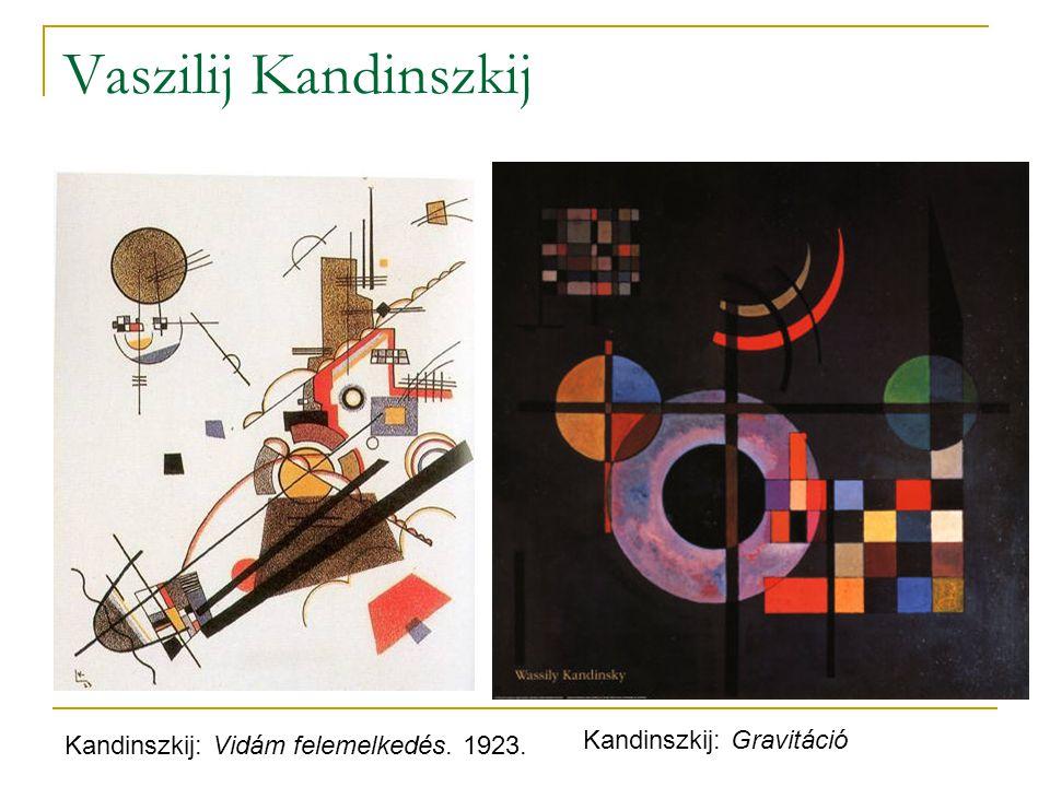 Vaszilij Kandinszkij Kandinszkij: Gravitáció