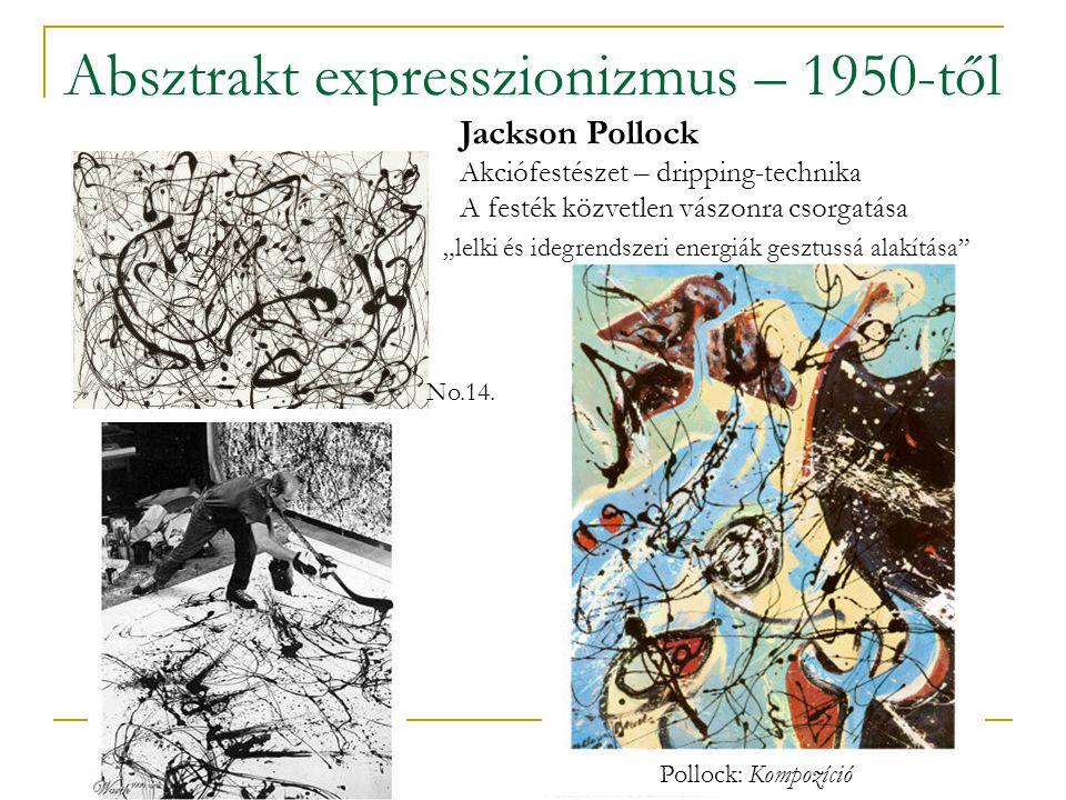 Absztrakt expresszionizmus – 1950-től