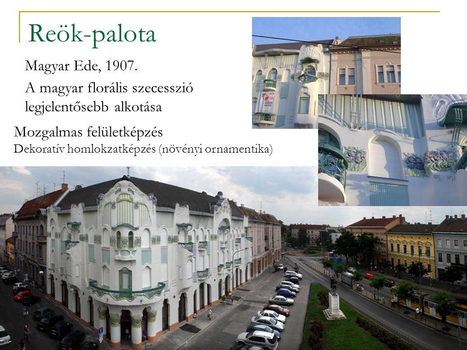 Reök-palota Magyar Ede, 1907.