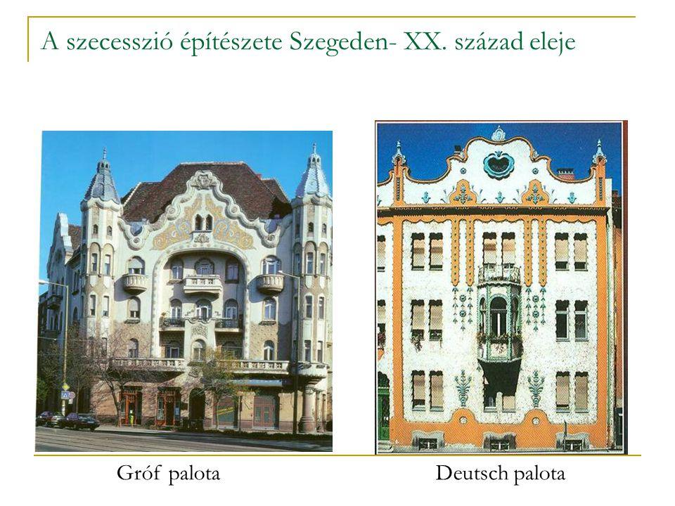 A szecesszió építészete Szegeden- XX. század eleje