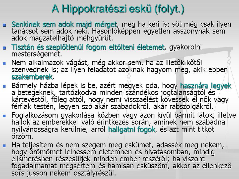 A Hippokratészi eskü (folyt.)