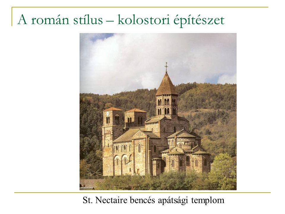 A román stílus – kolostori építészet