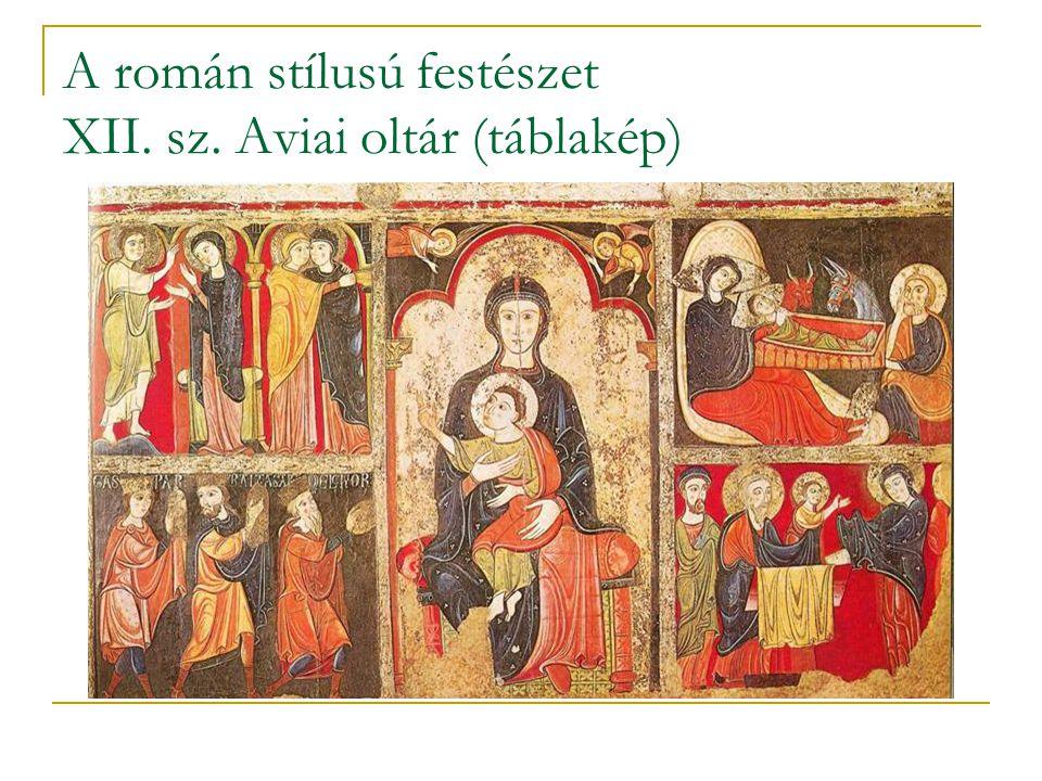 A román stílusú festészet XII. sz. Aviai oltár (táblakép)