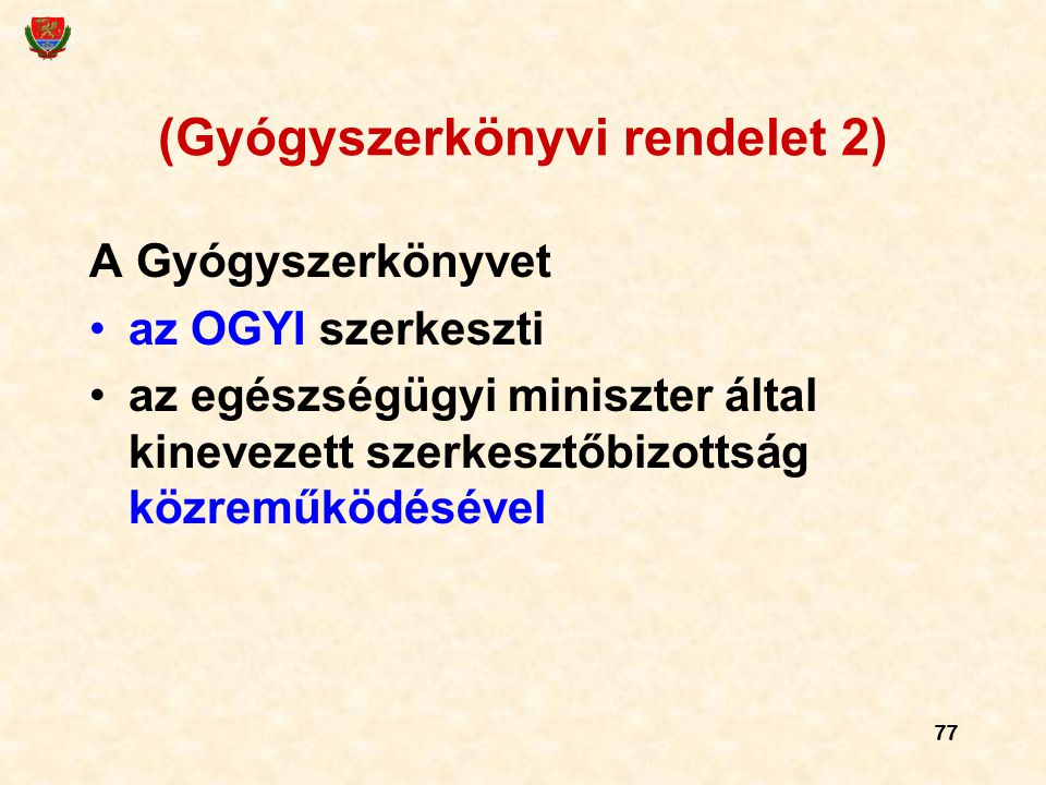 (Gyógyszerkönyvi rendelet 2)