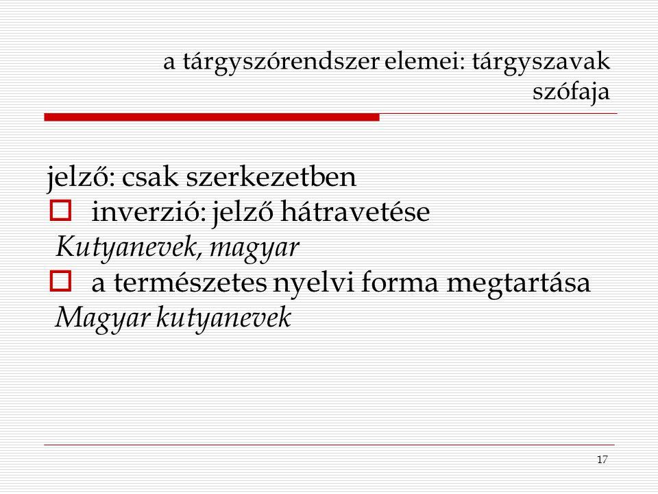 a tárgyszórendszer elemei: tárgyszavak szófaja