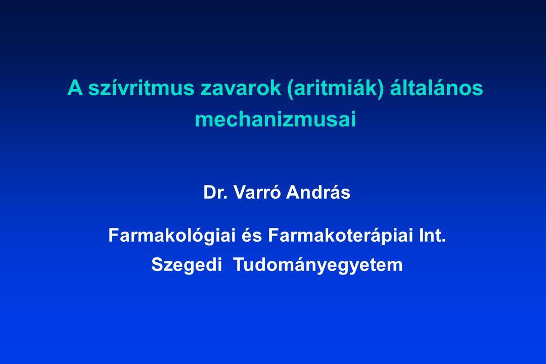 A szívritmus zavarok (aritmiák) általános mechanizmusai