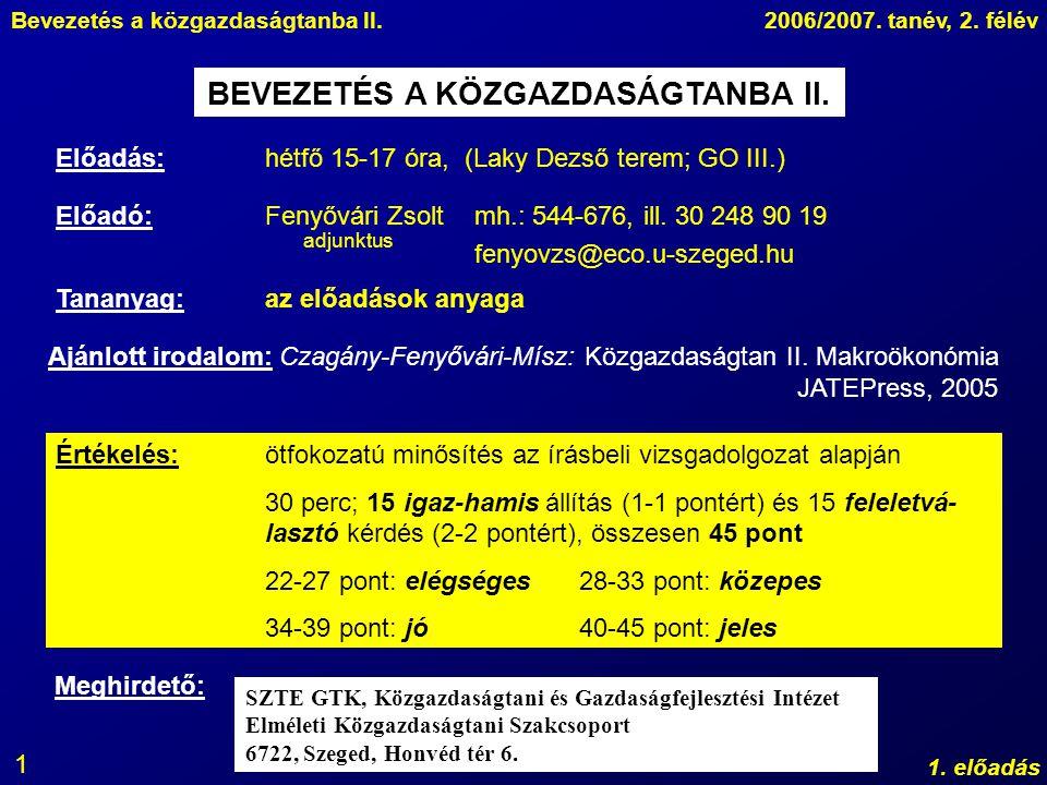 BEVEZETÉS A KÖZGAZDASÁGTANBA II.