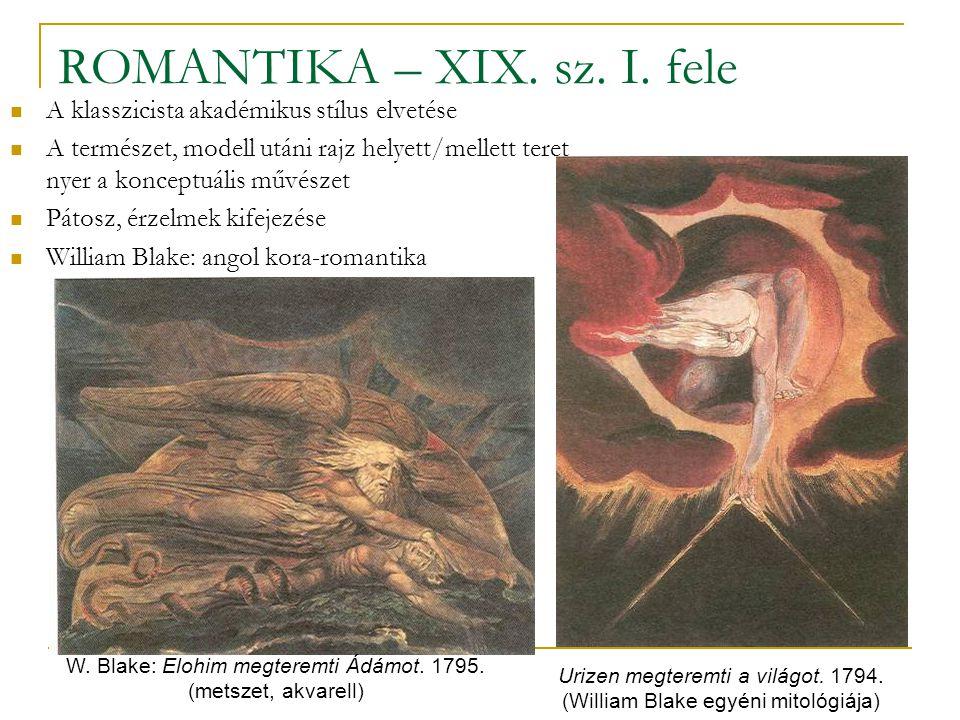 ROMANTIKA – XIX. sz. I. fele