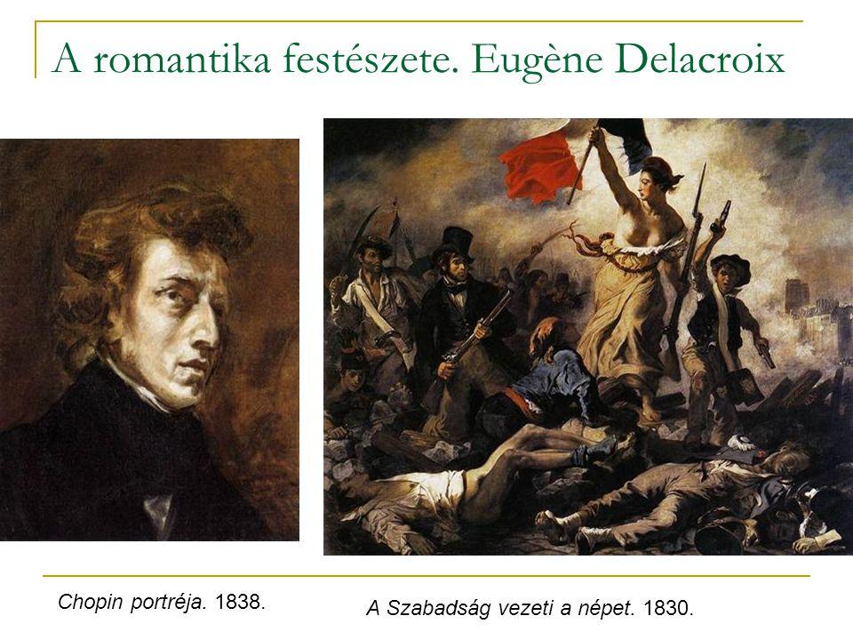 A romantika festészete. Eugène Delacroix