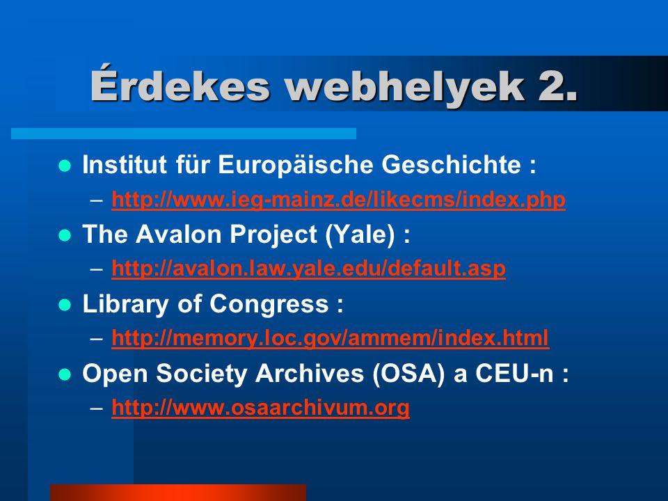 Érdekes webhelyek 2. Institut für Europäische Geschichte :