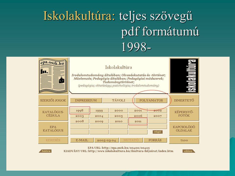 Iskolakultúra: teljes szövegű pdf formátumú 1998-