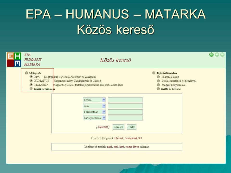 EPA – HUMANUS – MATARKA Közös kereső