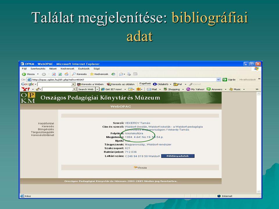 Találat megjelenítése: bibliográfiai adat