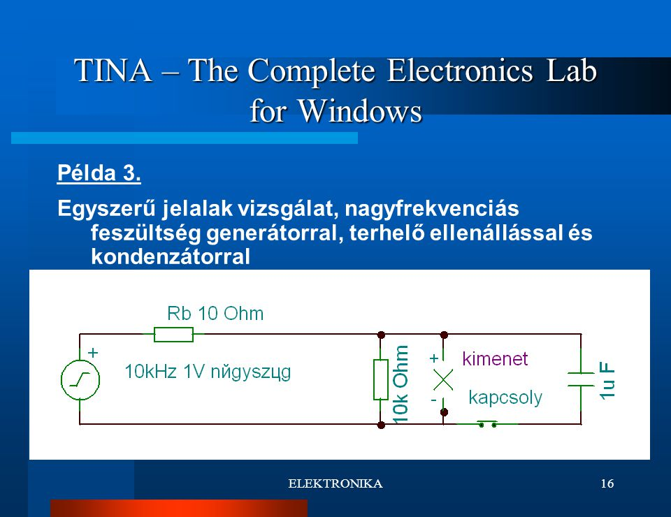 TINA – The Complete Electronics Lab for Windows