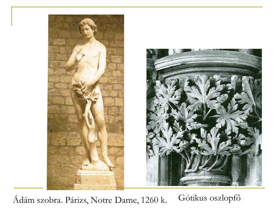 Gótikus oszlopfő Ádám szobra. Párizs, Notre Dame, 1260 k.