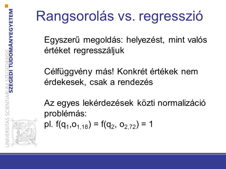 Rangsorolás vs. regresszió