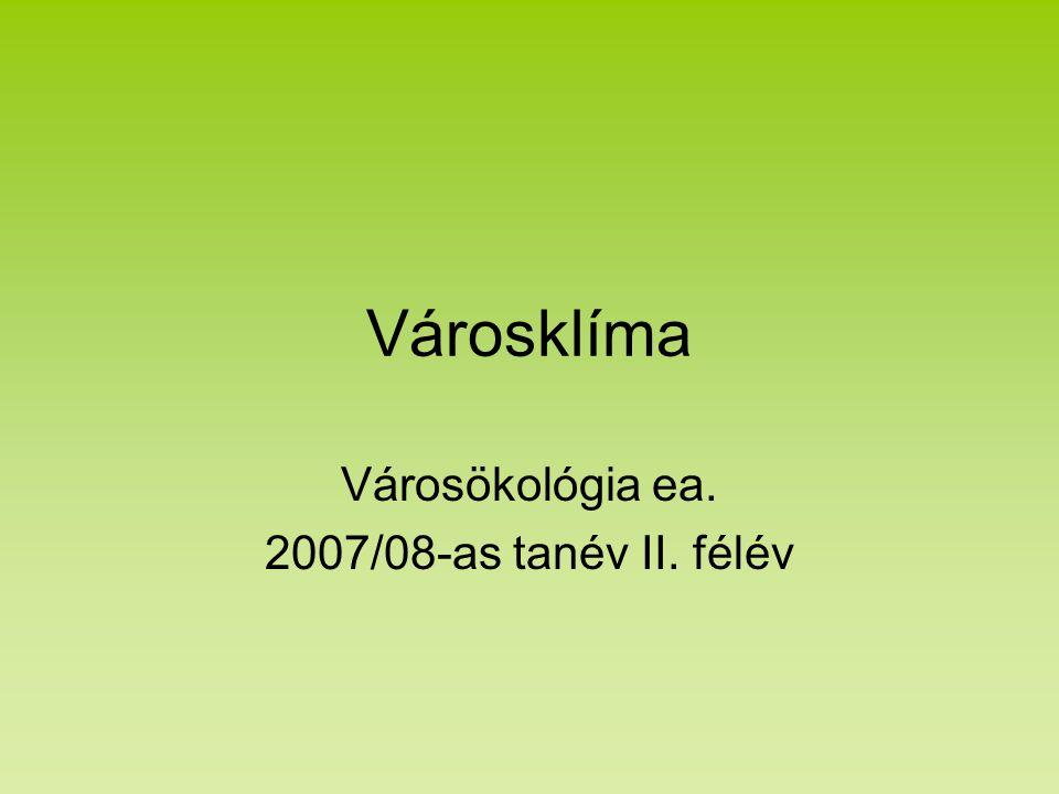 Városökológia ea. 2007/08-as tanév II. félév