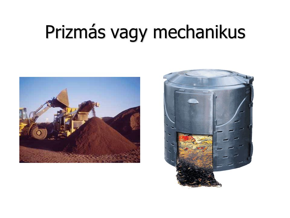 Prizmás vagy mechanikus