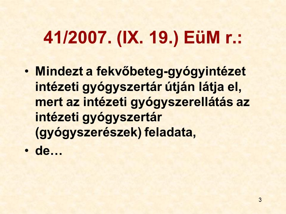 41/2007. (IX. 19.) EüM r.: