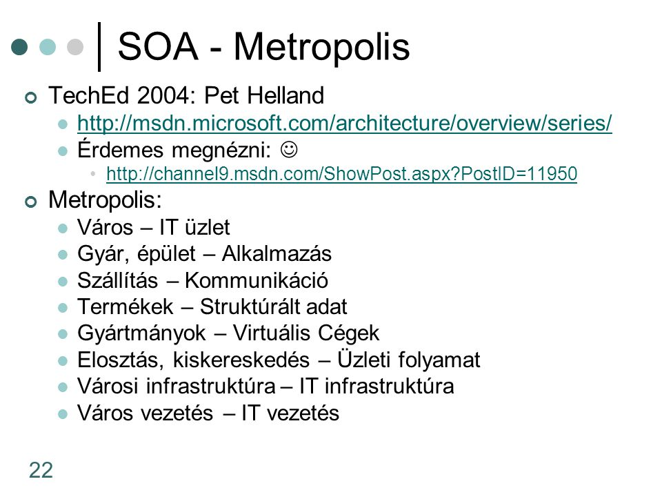SOA - Metropolis TechEd 2004: Pet Helland Metropolis: