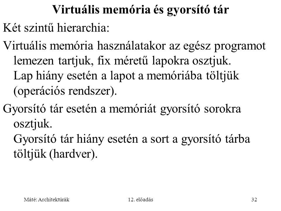 Virtuális memória és gyorsító tár