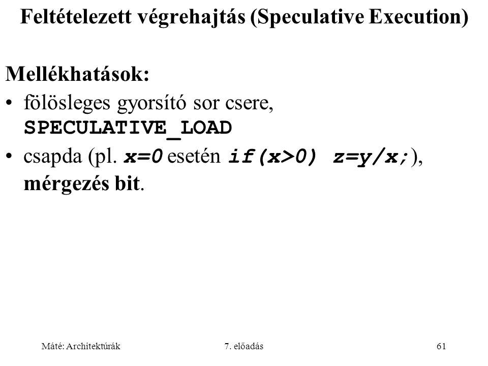 Feltételezett végrehajtás (Speculative Execution)