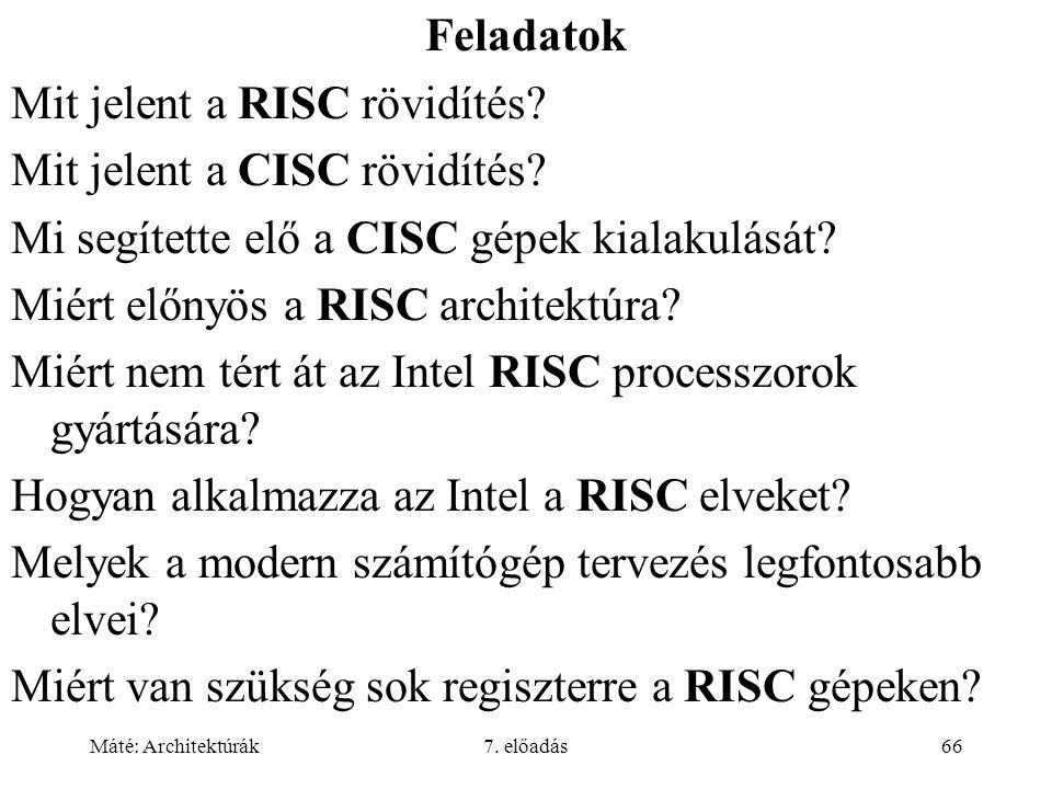 Mit jelent a RISC rövidítés Mit jelent a CISC rövidítés